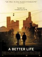 Affiche du film A Better Life