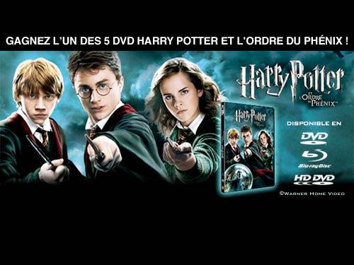 Jouez et gagnez l'un des 5 DVD Harry Potter et l'Ordre des Phénix !