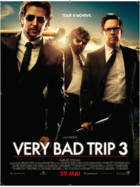 Affiche du film Very Bad Trip 3