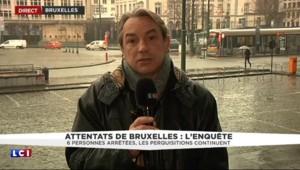 Attentats de Bruxelles : six personnes arrêtées, les perquisitions continuent