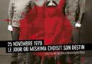 Affiche du film 25 novembre 1970, le jour où Mishima a choisi son destin