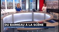 """""""Caroline Vigneau quitte la robe"""" : du barreau à la scène"""