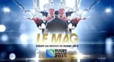 Le mag de la Coupe du Monde de Rugby 2015 - Argentine / Tonga du 4 octobre 2015