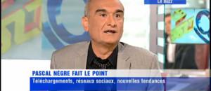 Le Buzz (2/2) - Pascal Nègre fait le point sur Hadopi