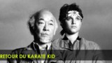 Le Retour Du Karate Kid